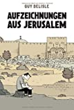 Aufzeichnungen aus Jerusalem (394314304X) by Guy Delisle