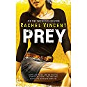 Prey: Shifters, Book 4 (       UNABRIDGED) by Rachel Vincent Narrated by Jennifer Van Dyck