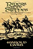 Riders of the Steppes: The Complete Cossack Adventures, Volume Three (0803280505) by Lamb, Harold