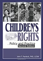 Children s Rights Policy and Practice by Pardeck