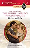 img - for The Ruthless Greek's Virgin Princess book / textbook / text book