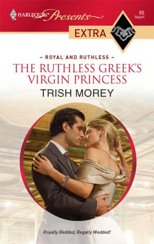 Image for The Ruthless Greek's Virgin Princess (Harlequin Presents Extra: Royal and Ruthless)