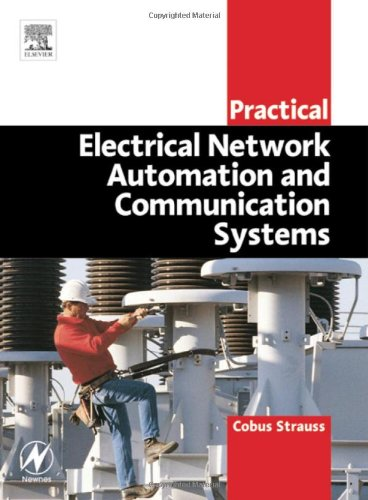 Practical Electrical Network Automation and Communication Systems (IDC Technology)