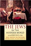 img - for The Jews in the Modern World: A History since 1750 by Abraham J. Edelheit (2002-06-28) book / textbook / text book