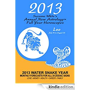 2013 LEO SUZANNE WHITE'S ANNUAL FULL YEAR HOROSCOPES SUZANNE WHITE
