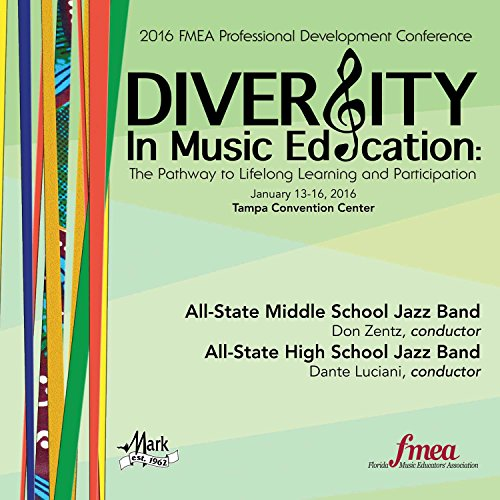 2016-florida-music-educators-association-fmea-all-state-middle-school-jazz-band-all-state-high-schoo