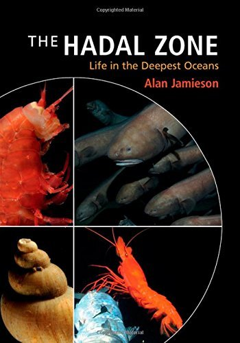 The Hadal Zone: Life in the Deepest Oceans by Alan Jamieson (29-Jan-2015) Hardcover PDF