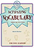 Activating Vocabulary: For ESOL Learners