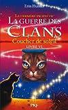 """Afficher """"La Guerre des clans n° Cycle 2 / Tome 6 Coucher de soleil"""""""