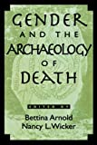 img - for Gender And The Archaeology Of Death: 1st (First) Edition book / textbook / text book
