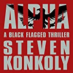 Black Flagged: Black Flagged, Book 1 | Steven Konkoly