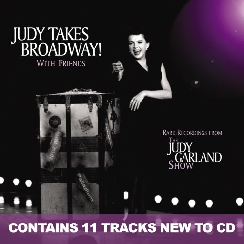 Judy Takes Broadway! With Friends