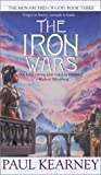 The Iron Wars (Monarchies of God) (0441009174) by Kearney, Paul