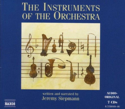 Instruments of the Orchestra by Jeremy Siepmann