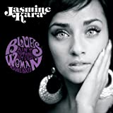 Blues Ain't Nothing But A Good Woman Gone Bad [VINYL] Jasmine Kara