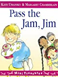Kaye Umansky Pass The Jam, Jim (Mini Treasure)
