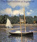 The Impressionists at Argenteuil (Nat...