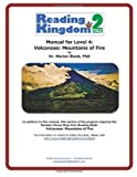Reading Kingdom Stage 2 - Level 4 - Manual For Volcanoes Mountains! of Fire
