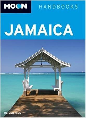 Jamaica (Moon Handbooks)