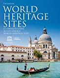 img - for World Heritage Sites: A Complete Guide to 1,031 UNESCO World Heritage Sites book / textbook / text book