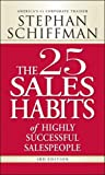 img - for The 25 Sales Habits of Highly Successful Salespeople, 3rd Edition book / textbook / text book