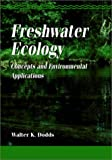 Image of Freshwater Ecology: Concepts and Environmental Applications (Aquatic Ecology)
