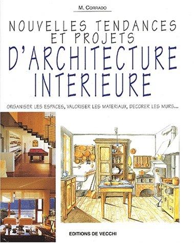 livre nouvelles tendances et projets d 39 architecture int rieure. Black Bedroom Furniture Sets. Home Design Ideas