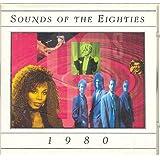Sounds of the Eighties 80's : 1980
