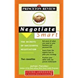 Princeton Review Negotiate Smart: The Secrets of Successful Negotiationby Princeton Review