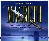 ブロッホ:歌劇「マクベス」 / Macbeth