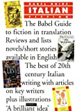 img - for Babel Guide to Italian Fiction in Translation (Babel Guides to Literature in English Translation) book / textbook / text book
