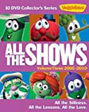 Veggie Tales All the Shows Volume Three 2005-2010