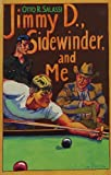 img - for Jimmy D., Sidewinder, and Me by Otto R. Salassi (1987-09-06) book / textbook / text book