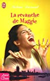 img - for La revanche de Maggie book / textbook / text book