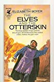 img - for The Elves and the Otterskin book / textbook / text book