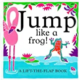 Jump Like A Frog! (Animal Mimics)