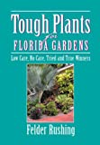 img - for Tough Plants for Florida Gardens book / textbook / text book