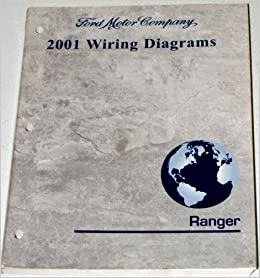 2001    Ford       Ranger    Wiring    Diagrams     All Models      Ford    Motor Company  Amazon  Books