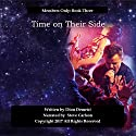 Time on Their Side: Members Only, Book 3 Audiobook by Dion Demetri Narrated by Steve Carlson
