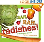 Rah, Rah, Radishes!: A Vegetable Chan...