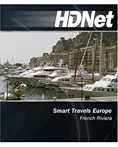 HDNet - Smart Travels Europe: French Riviera [Blu-ray]