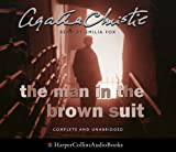 Agatha Christie The Man in the Brown Suit: Complete & Unabridged