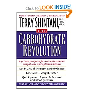 The Good Carbohydrate Revolution: A Proven Program for Low-Maintenance Weight Loss and Optimum Health Terry T. Shintani