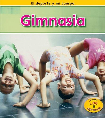 Gimnasia (El Deporte Y Mi Cuerpo) (Spanish Edition)