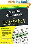 Deutsche Grammatik f�r Dummies (Fur D...