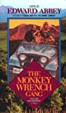Monkey Wrench Gang (038000741X) by Edward Abbey