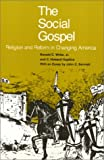 Social Gospel : Religion and Reform in Changing America