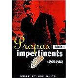 Propos impertinents (1906-1911)par Alain