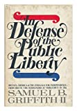 In defense of the public liberty: Britain, America, and the struggle for independence, from 1760 to the surrender at Yorktown in 1781 (0385025416) by Griffith, Samuel B