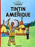 AVENTURES DE TINTIN (LES) T.03 : TINTIN EN AMÉRIQUE